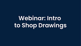 Webinar: Intro to Shop Drawings and DoubleCAD Software
