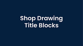 Shop Drawing Title Blocks