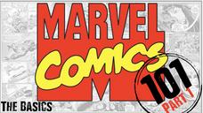 Marvel 101: Part 1- The Basics