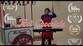 """""""Hot Chocolate"""" ∣ Music Video"""