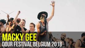 MACKY GEE: Dour Festival Belgium 2018