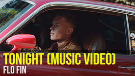 FLO FIN: Tonight (Official Music Video)