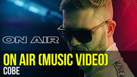 COBE: On Air (Offizielles Musikvideo)