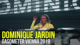 DOMINIQUE JARDIN: Gasometer Vienna 2019