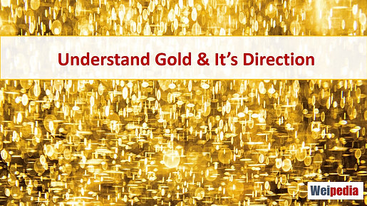 Understand gold and its direction