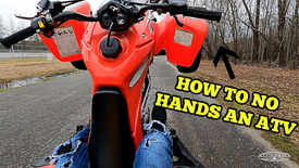 How To No Hand An ATV (3 of 3 videos)