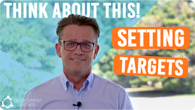 Think About This: Setting Targets