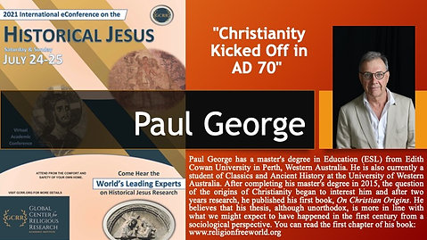 """6. """"Christianity Kicked Off in AD 70"""" (Paul George)"""
