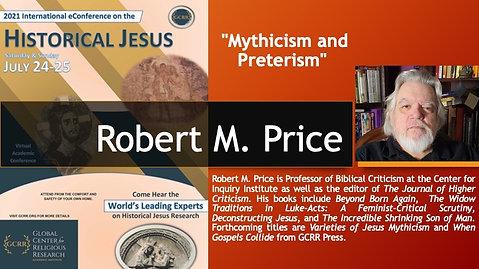 "13. ""Mythicism and Preterism"" (Robert M. Price)"