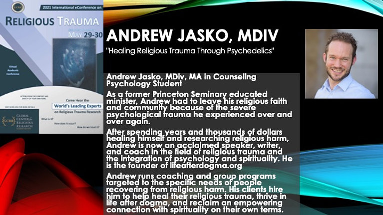 """Healing Religious Trauma Through Psychedelics"" (Andrew Jasko)"