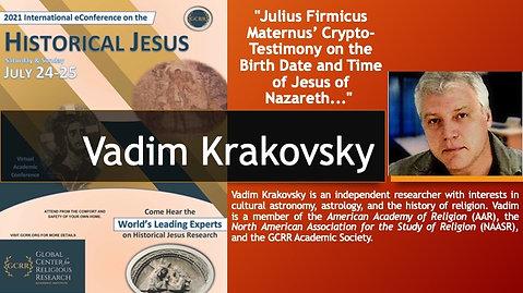 "15. ""Julius Firmicus Maternus' Crypto-Testimony on the Birth Date and Time of Jesus of Nazareth..."" (Vadim Krakovsky)"