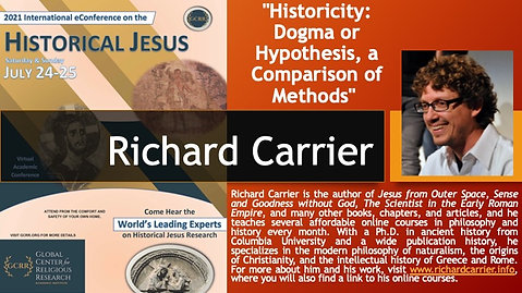 """7. """"Historicity- Dogma or Hypothesis, a Comparison of Methods"""" (Richard Carrier)"""