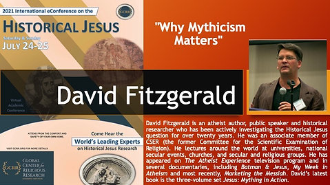 """8. """"Why Mythicism Matters"""" (David Fitzgerald)"""