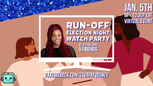 GA Run-Off Election Night 2021 Watch Party