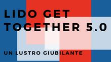 LIDO Get Together 5.0