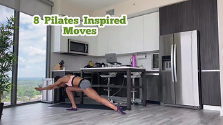 8 Pilates Inspired Moves