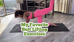 My Favorite Butt Lifting Exercises