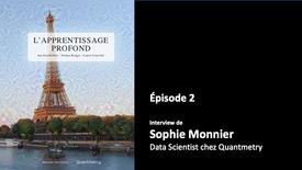 Ep. 2 - Interview de Sophie Monnier