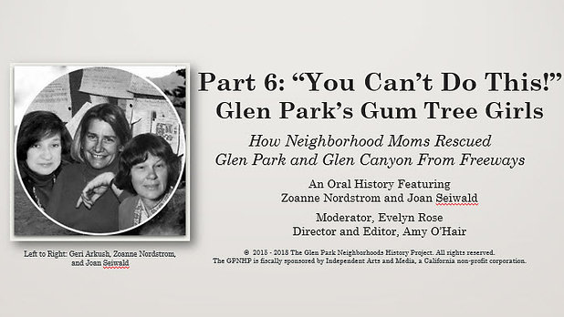 "Glen Park's Gum Tree Girls, Part 6: ""You Can't Do This!"""