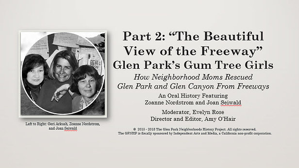 "Glen Park's Gum Tree Girls, Part 2: ""The Beautiful View of the Freeway"""