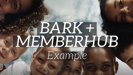 Bark + MemberHub