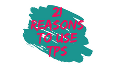 21 Reasons to use TPS