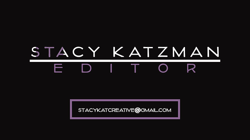 Stacy Katzman's Editor Reel