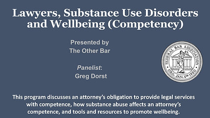 Lawyers, Substance Abuse Disorders and Wellbeing (Competency)