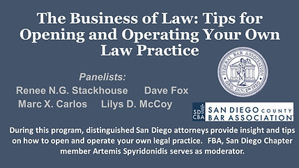 The Business of Law: Tips for Opening and Operating Your Own Law Practice
