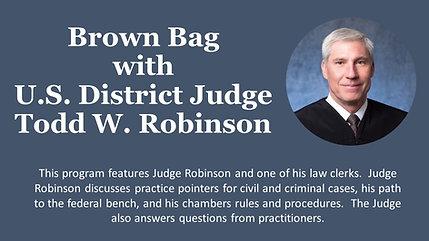 Judge Robinson Brown Bag