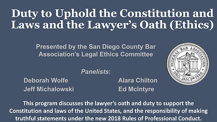 Duty to Uphold the Constitution and Laws and the Lawyer's Oath (Ethics)