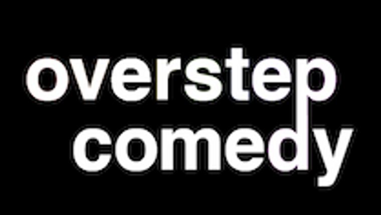 Overstep Comedy