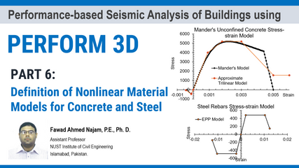Part 6: PERFORM 3D – Definition of Nonlinear Material Models for Concrete and Steel Fibers