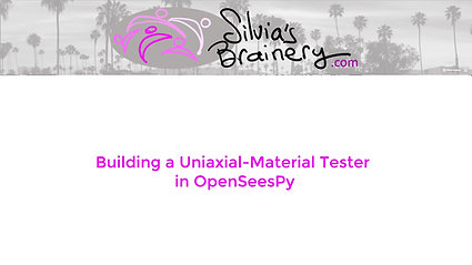 Building a Uniaxial Material Tester in OpenSees