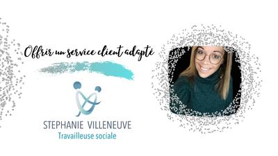 EXPERTE STÉPHANIE VILLENEUVE : Offrir un service à la clientèle adapté