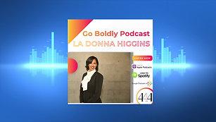 Go Boldly: La Donna Higgins