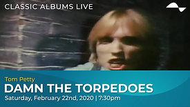 Tom Petty: Damn The Torpedoes | February 22, 2020