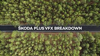 Škoda Plus VFX Breakdown