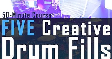 5x Creative Drum Fills (50-minute Course)