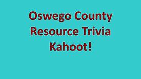 Oswego County Resource Trivia Kahoot!