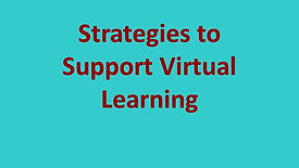 Strategies To Support Virtual Learning