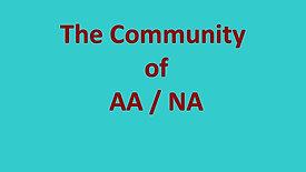 The Community of AA / NA