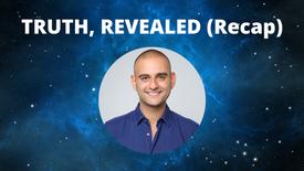 Truth, Revealed (Recap) (1/13/21)