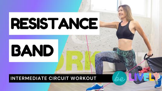 Resistance Band Circuit | Intermediate | 20 mins