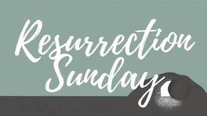 Resurrection Sunday Online Service!