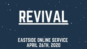 """Revival"" : Eastside Online Service"