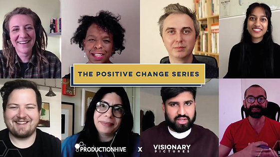 Production Hive   Positive Change Series Teaser