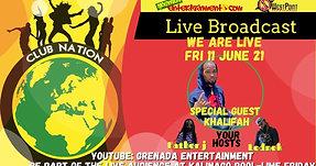 Club Nation ft Khalifah, Lednek & Father J - Fri 11 Jun