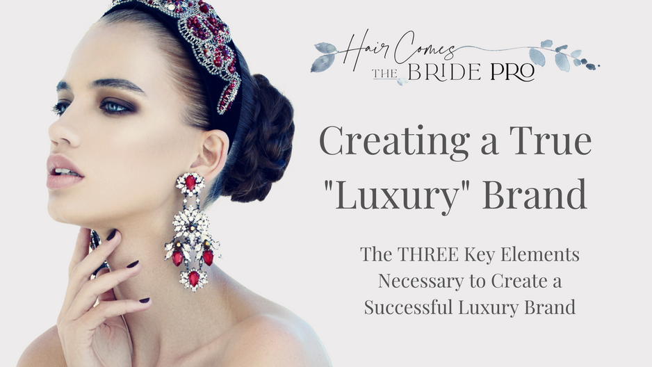 3 Key Elements for Creating a Successful Luxury Brand