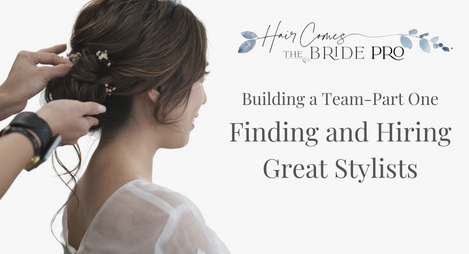 Creating a Hiring System to Find the Best Stylists & Quickly Grow Your Team